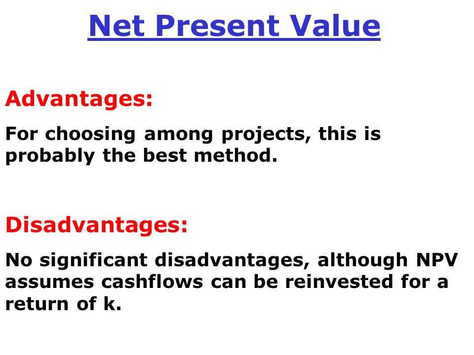 advantages of using net present value