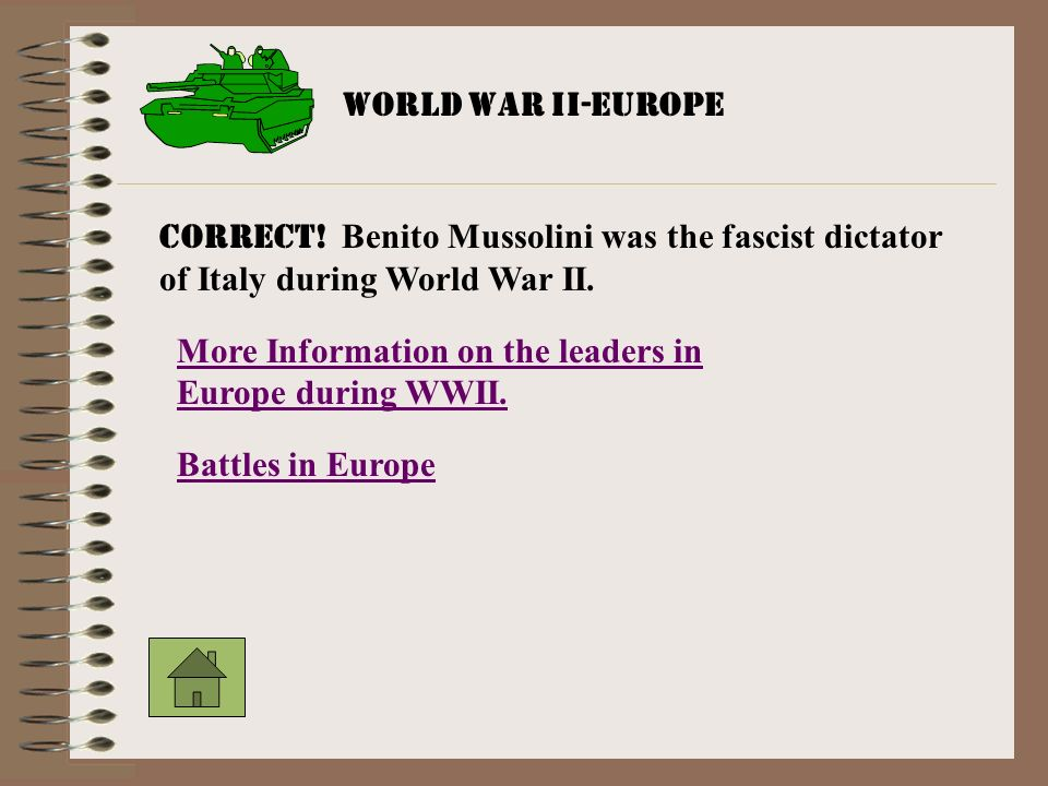 More Information on the leaders in Europe during WWII.