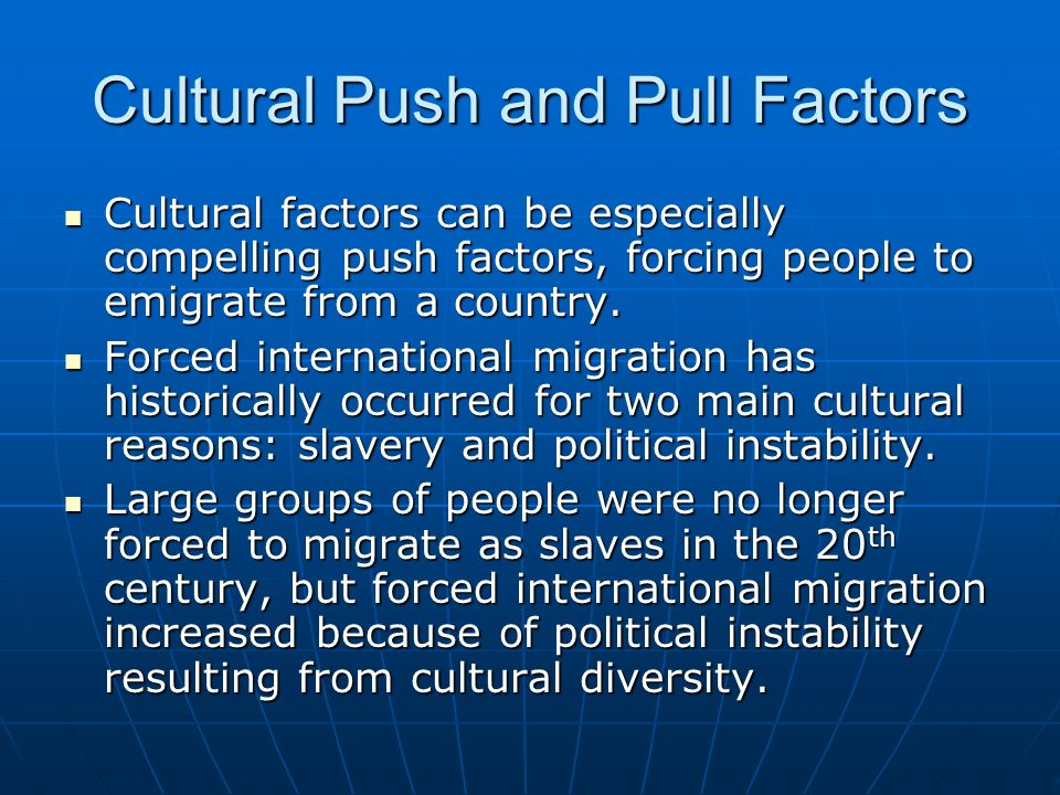 Cultural Push and Pull Factors