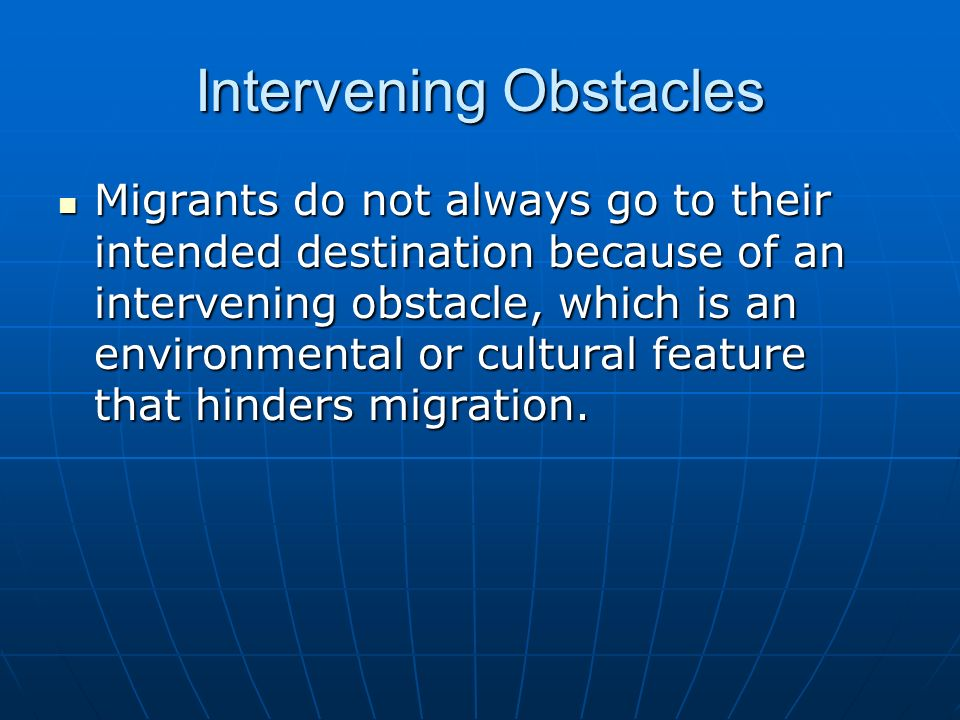 Intervening Obstacles