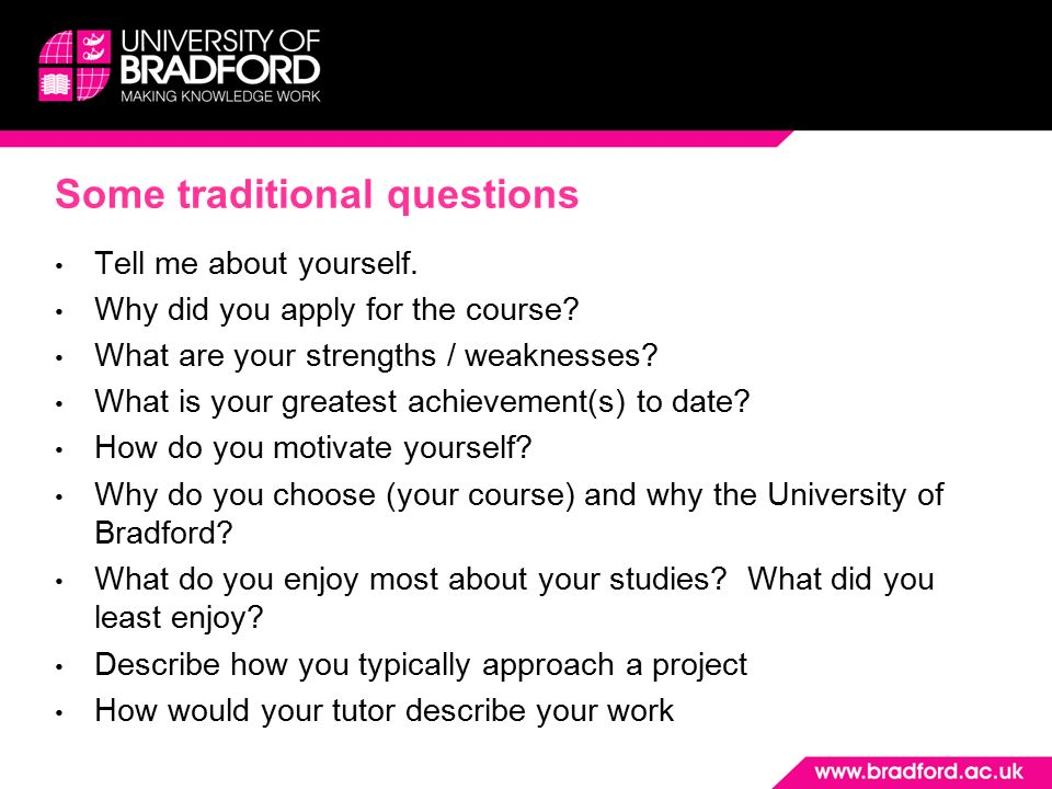 University interviews ppt video online download 23 some traditional questions solutioingenieria Image collections
