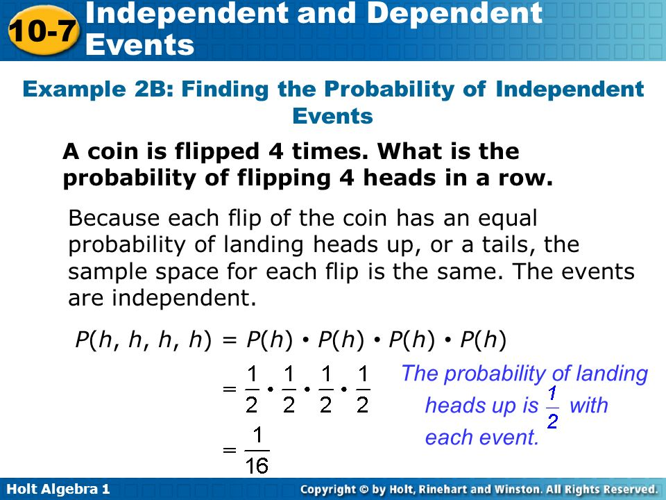 Example 2B: Finding the Probability of Independent Events