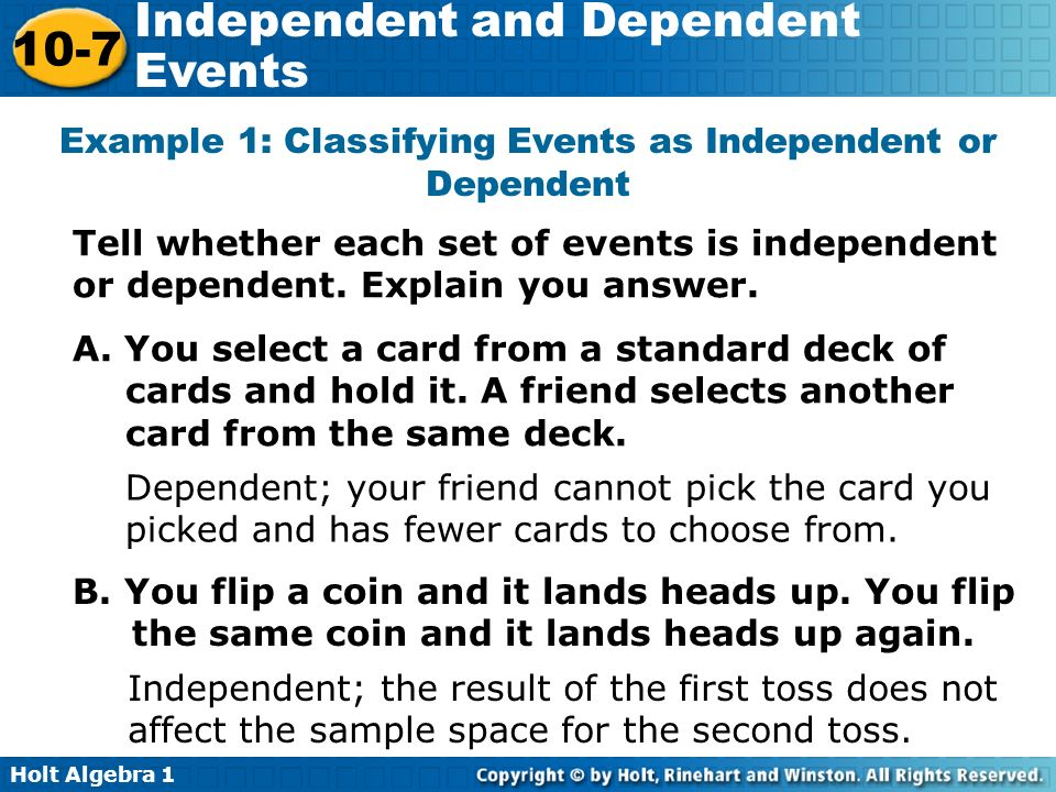 Example 1: Classifying Events as Independent or Dependent