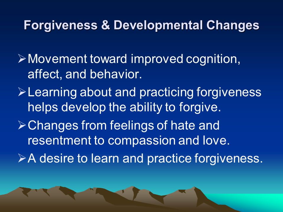 learn how to forgive and ability to forgiveness essay The ability or inability to forgive - it is the main difference between people and it is very difficult to carry in yourself the offense so you should learn to forgive people there are a lot kinds of offenses, and a lot of reasons, but if you want to be really happy, you have the only one way - to forgive.