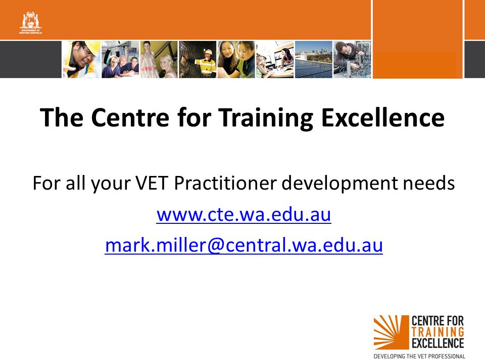 The Centre for Training Excellence