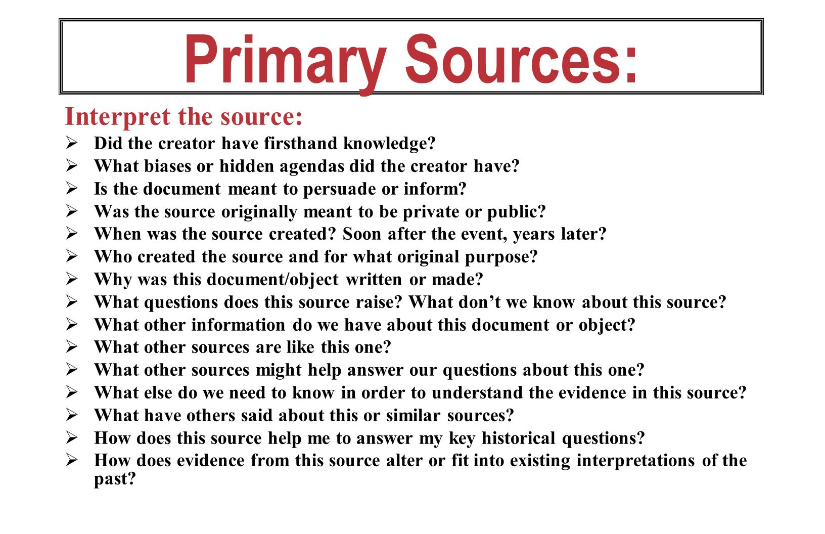 Primary Sources: Interpret the source: