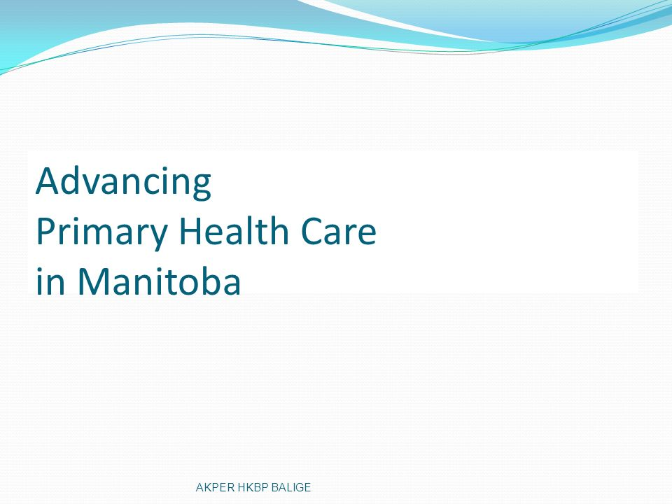 Advancing Primary Health Care in Manitoba