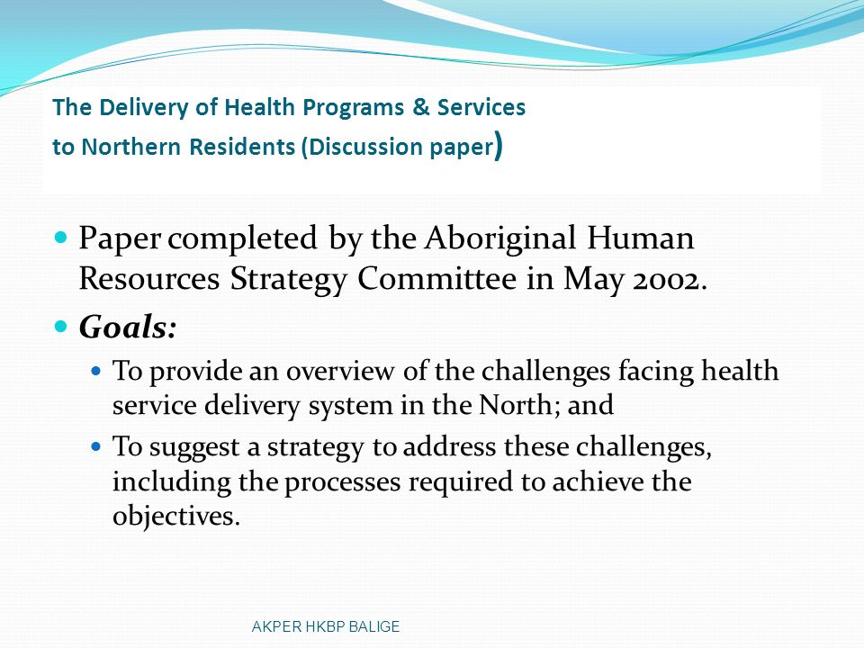 The Delivery of Health Programs & Services to Northern Residents (Discussion paper)