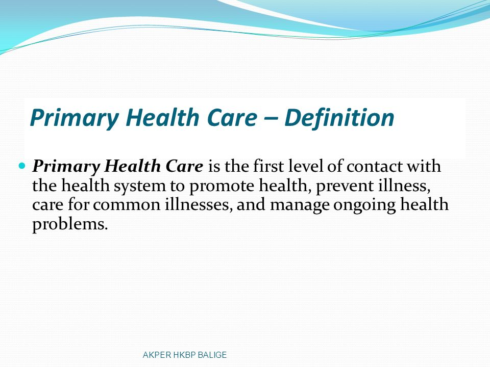 Primary Health Care – Definition