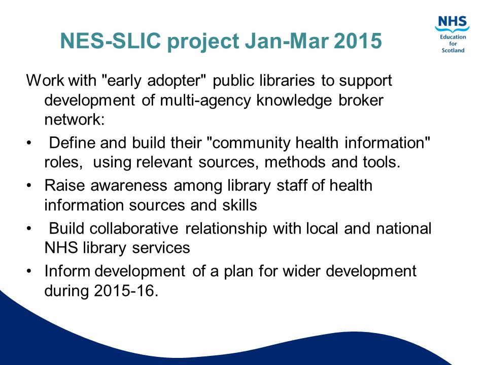 NES-SLIC project Jan-Mar 2015