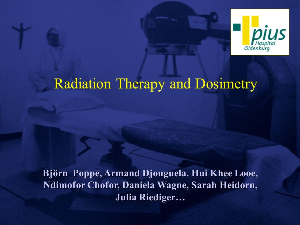 Radiation Therapy and Dosimetry