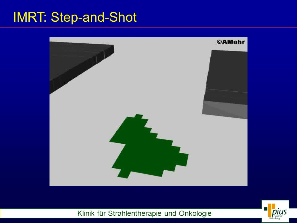 IMRT: Step-and-Shot