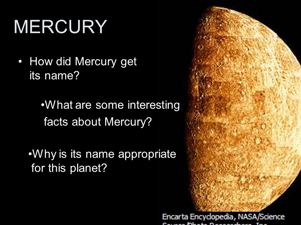 MERCURY How did Mercury get its name What are some interesting