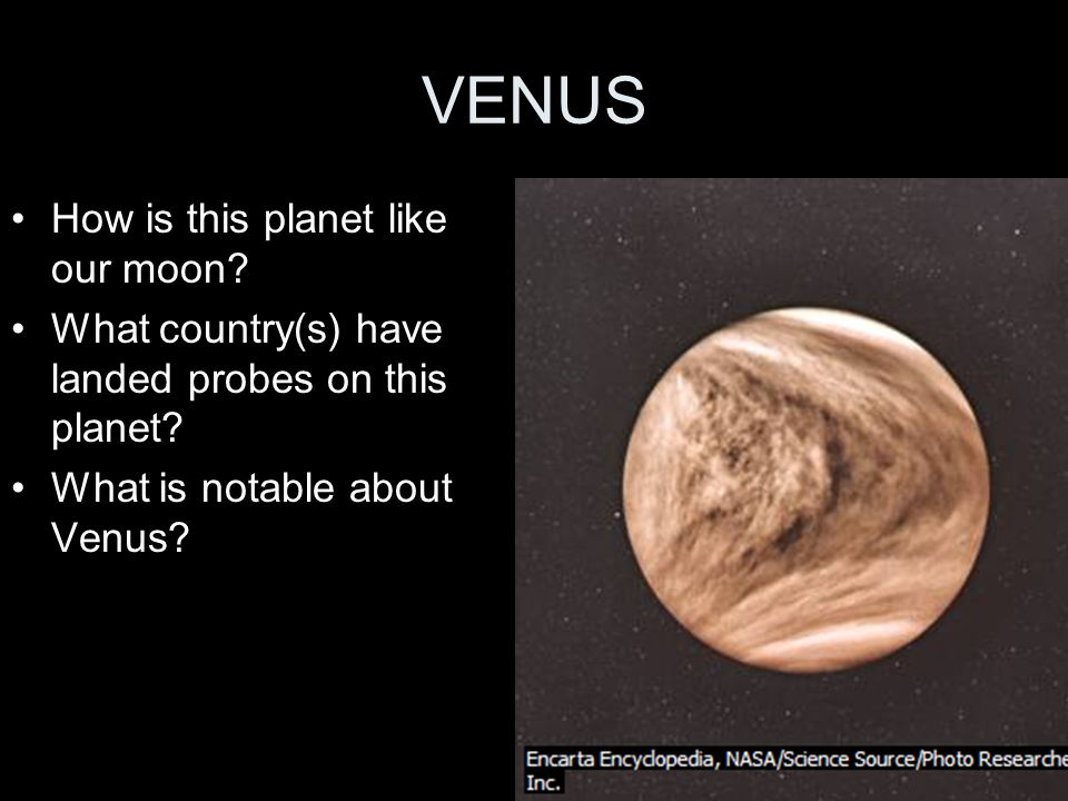 VENUS How is this planet like our moon