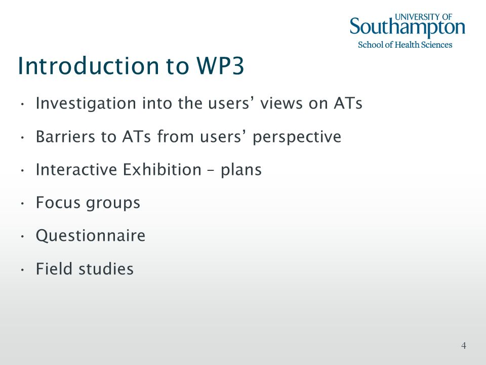 Introduction to WP3 Investigation into the users' views on ATs