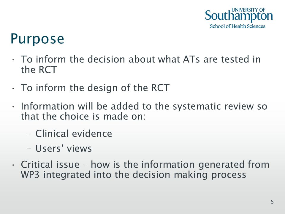 Purpose To inform the decision about what ATs are tested in the RCT