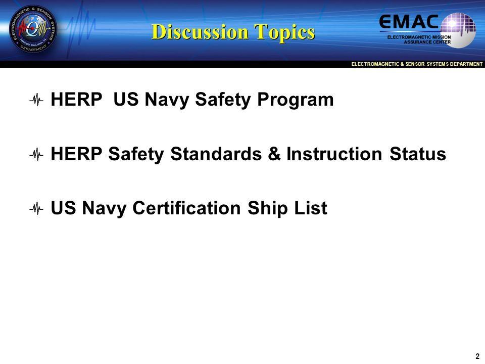 Discussion Topics HERP US Navy Safety Program