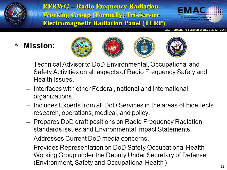 RFRWG – Radio Frequency Radiation Working Group (Formally) Tri-Service Electromagnetic Radiation Panel (TERP)