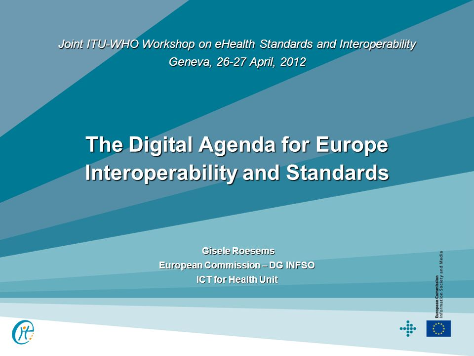 The Digital Agenda for Europe Interoperability and Standards