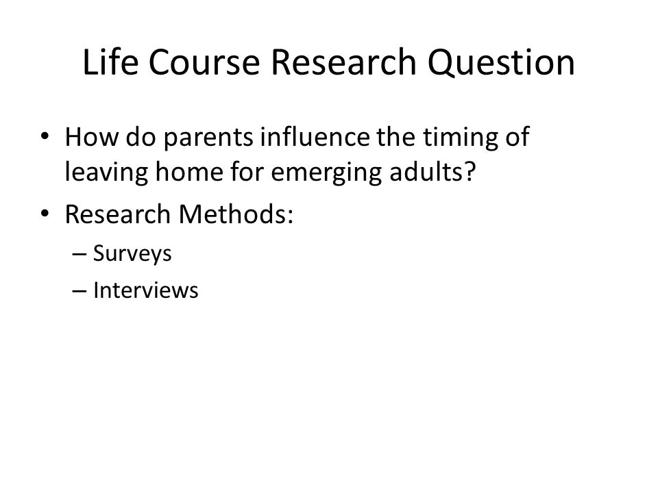 Life Course Research Question