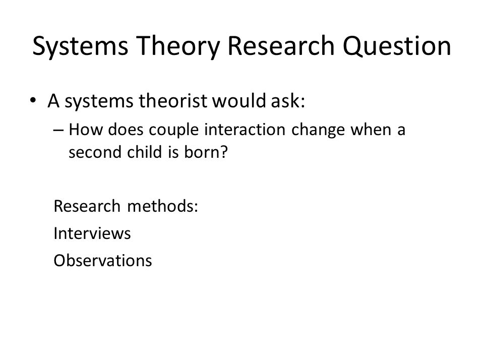 Systems Theory Research Question