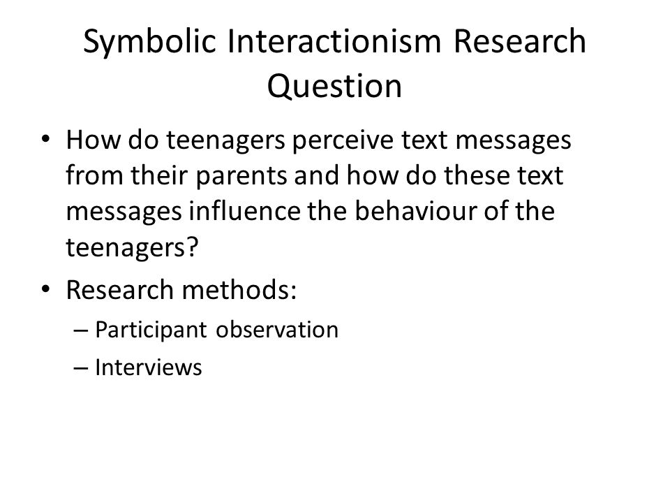 Symbolic Interactionism Research Question