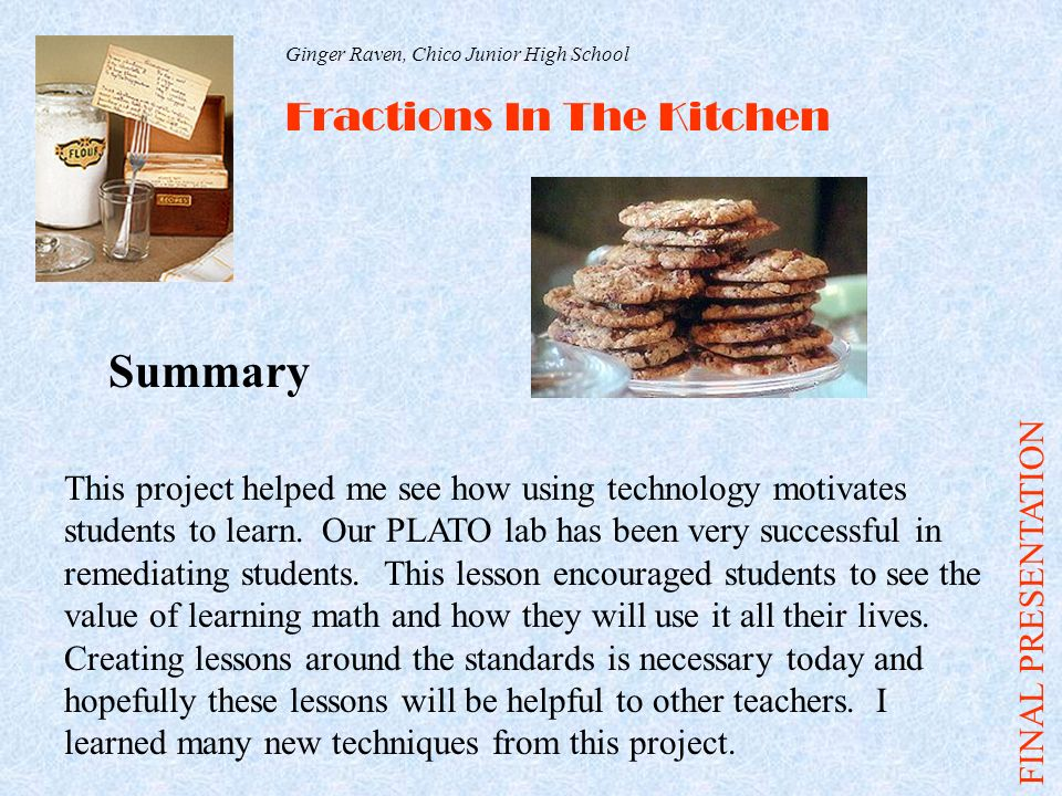 Fractions in the kitchen ginger raven chico jr high school chico summary fractions in the kitchen final presentation forumfinder Images