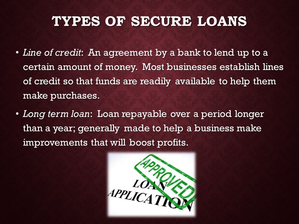 Types of Secure Loans