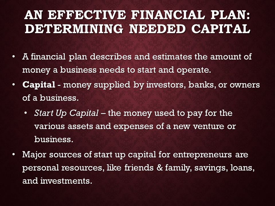 An Effective Financial Plan: Determining needed capital
