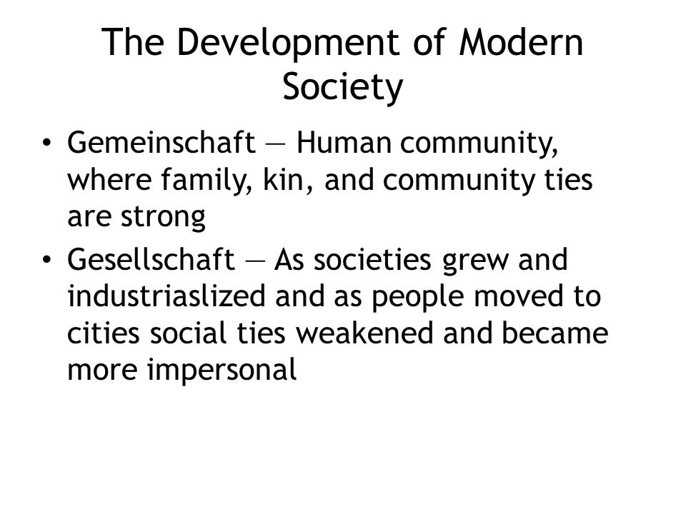The Development of Modern Society
