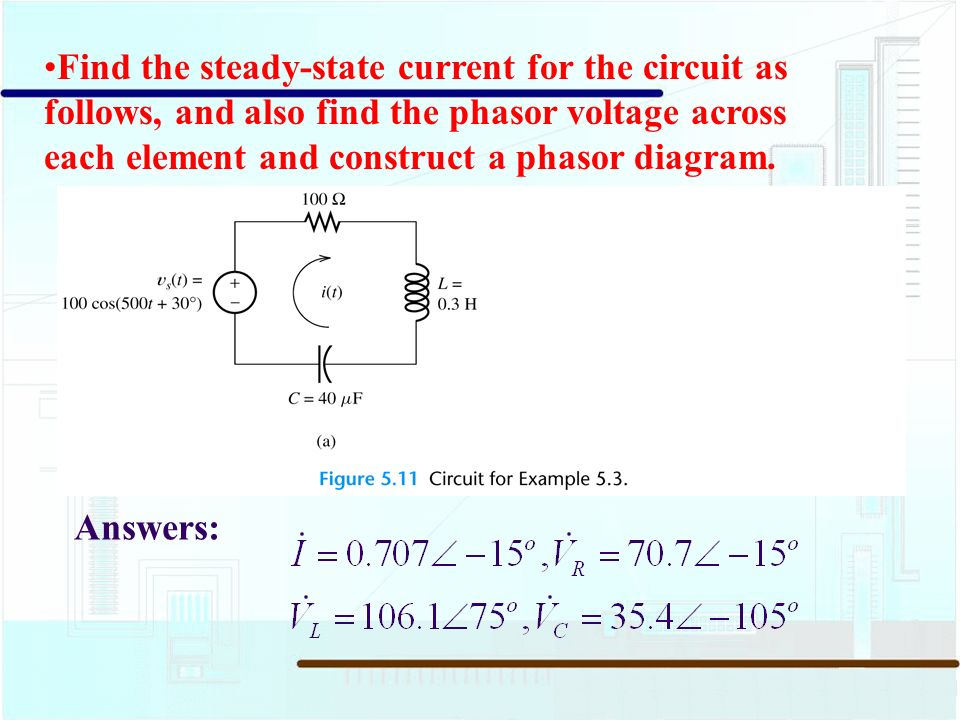 54 circuit analysis using phasors and complex impedances ppt find the steady state current for the circuit as follows and also find the ccuart Gallery