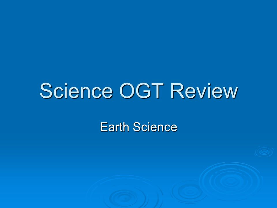 Science OGT Review Earth Science Ppt Download