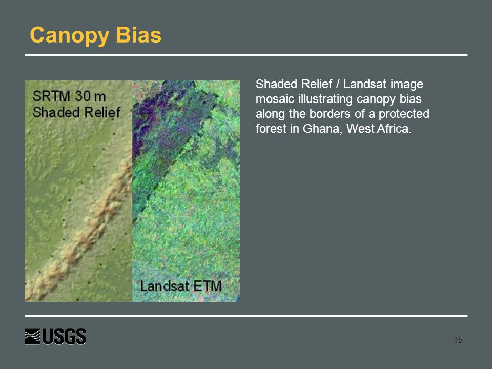 Canopy Bias Shaded Relief / Landsat image mosaic illustrating canopy bias along the borders of a protected forest in Ghana, West Africa.
