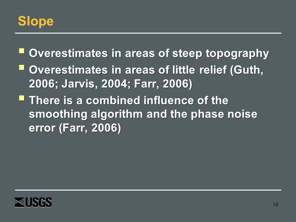 Slope Overestimates in areas of steep topography