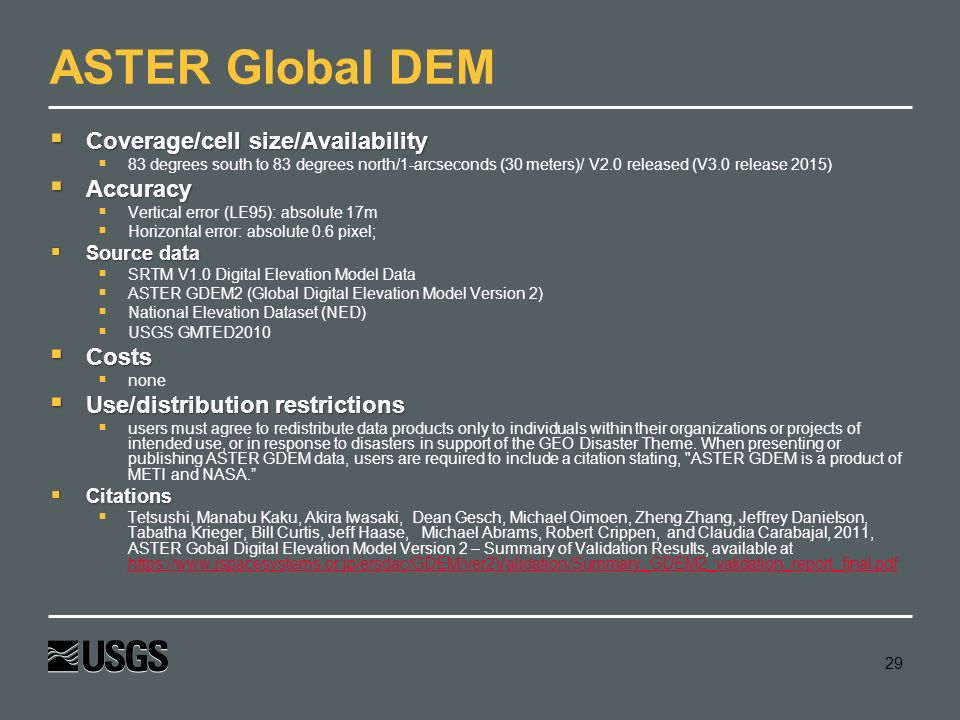 ASTER Global DEM Coverage/cell size/Availability Accuracy Costs
