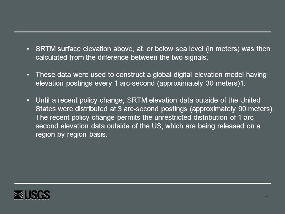 SRTM surface elevation above, at, or below sea level (in meters) was then calculated from the difference between the two signals.