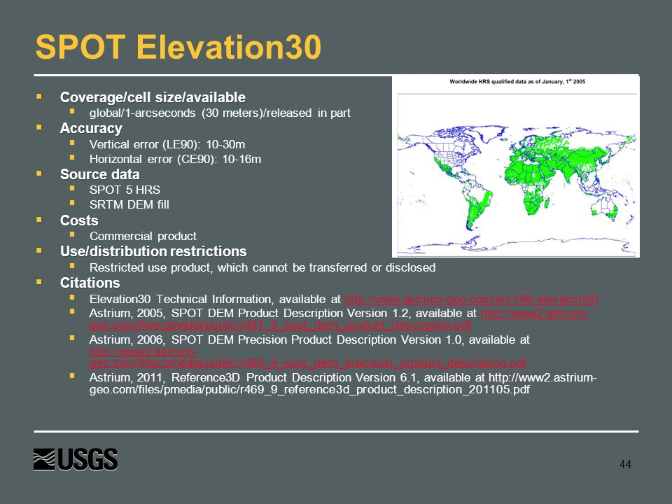 SPOT Elevation30 Coverage/cell size/available Accuracy Source data