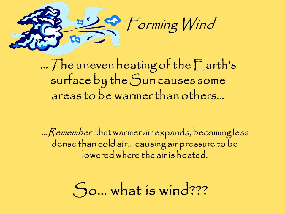 So… what is wind Forming Wind