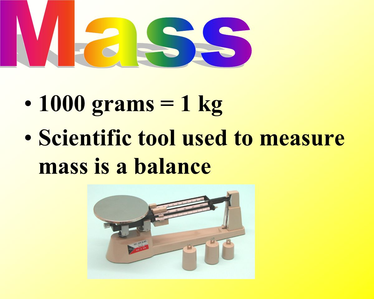 Scientific tool used to measure mass is a balance