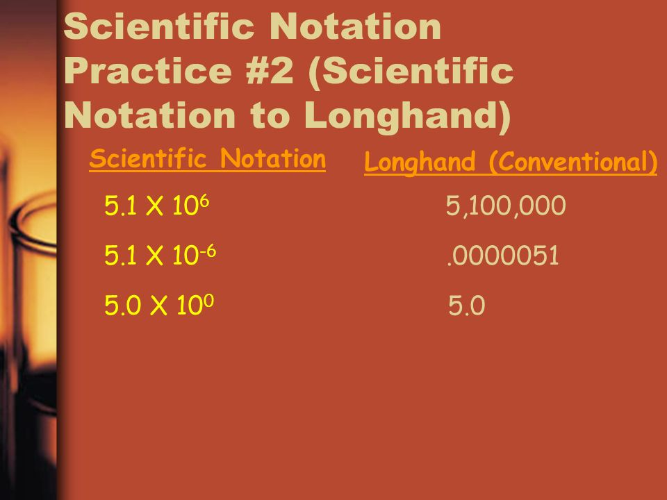 Scientific Notation Practice #2 (Scientific Notation to Longhand)