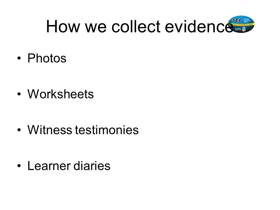 How we collect evidence