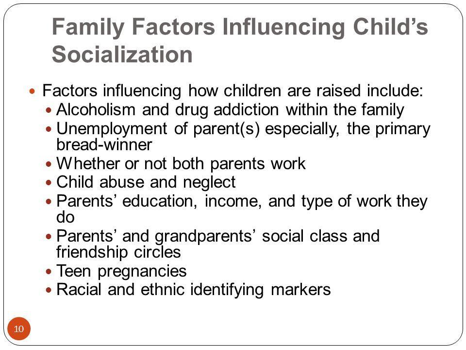 factors influencing socialization