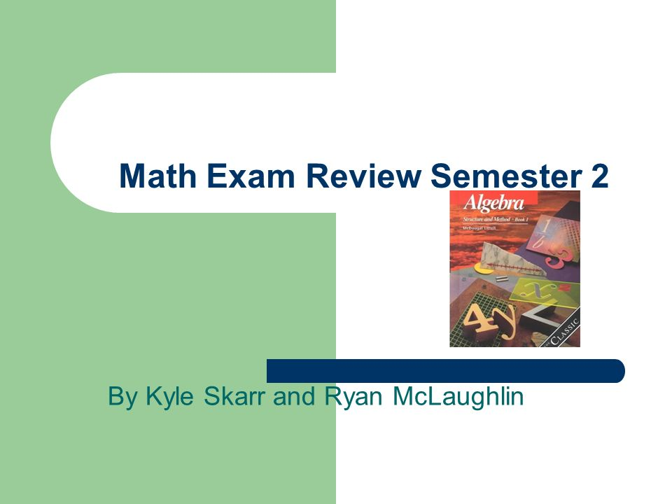 Math Exam Review Semester 2 - ppt download