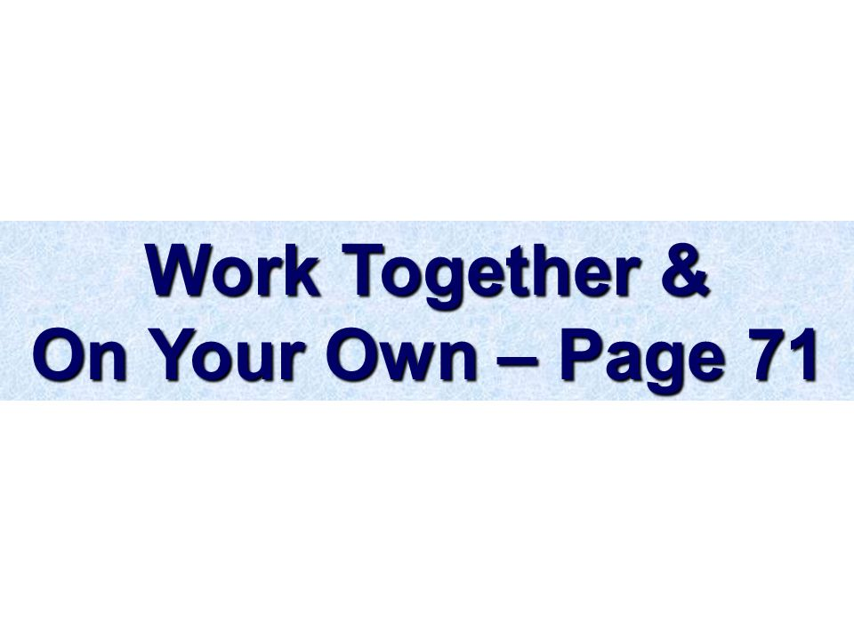 Work Together & On Your Own – Page 71