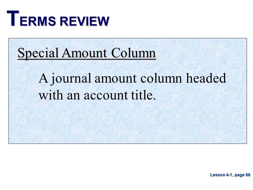 TERMS REVIEW Special Amount Column