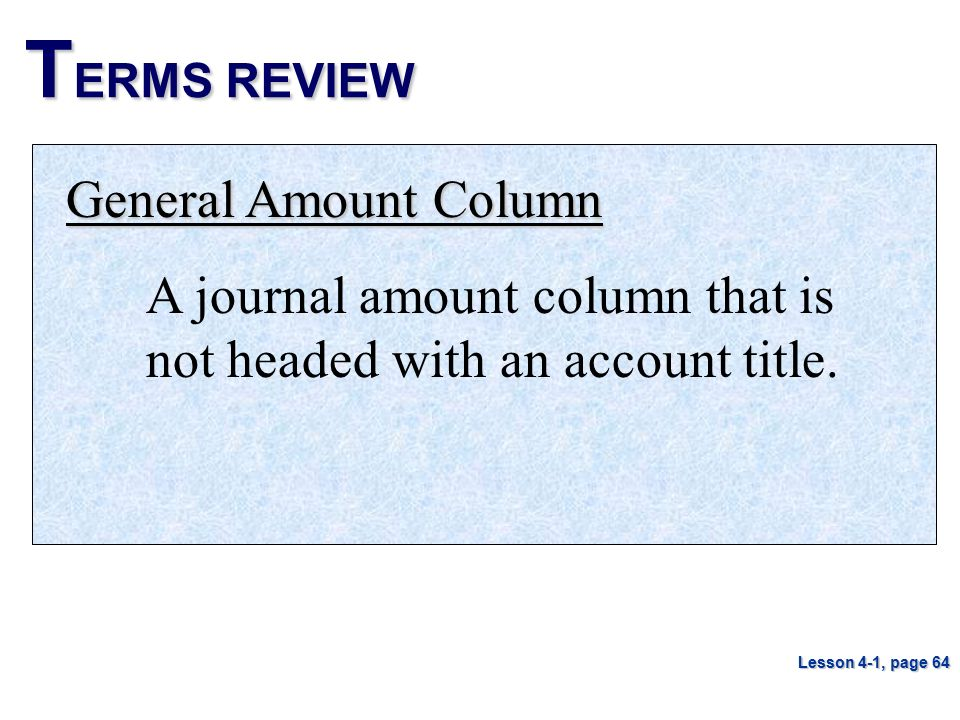 TERMS REVIEW General Amount Column