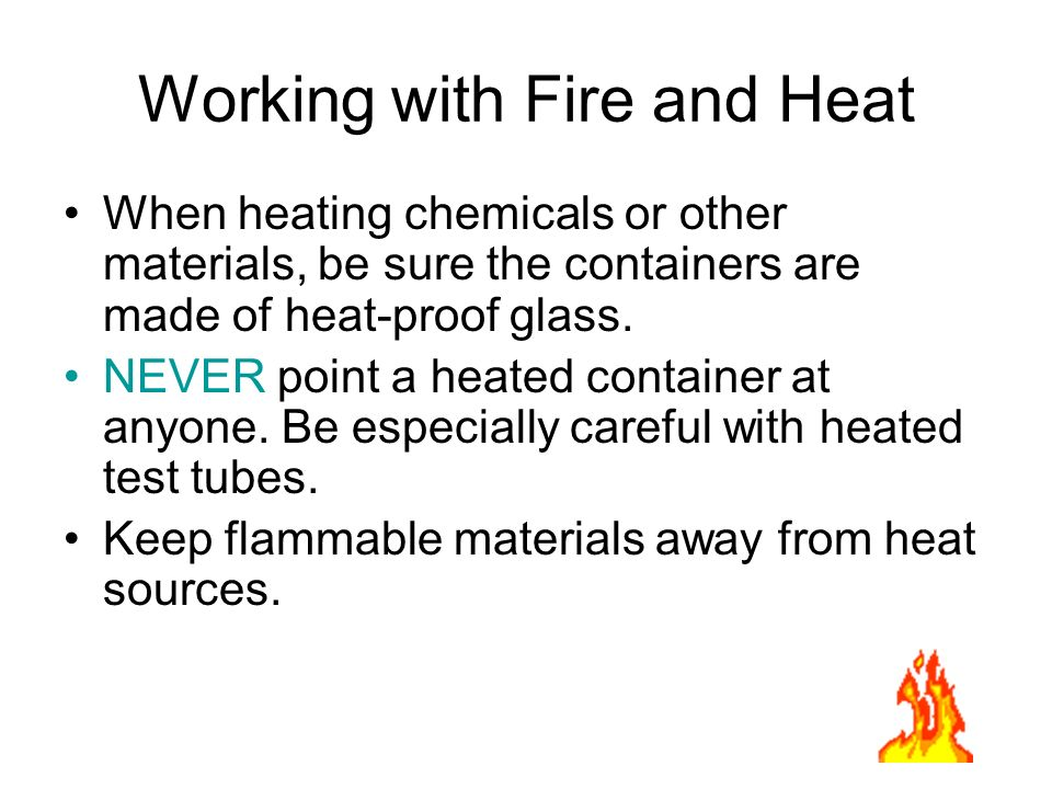 Working with Fire and Heat