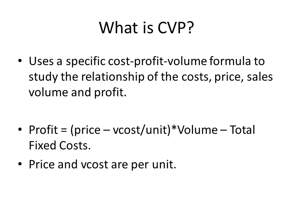 CVP Analysis Cost, Volume, Profit  - ppt download