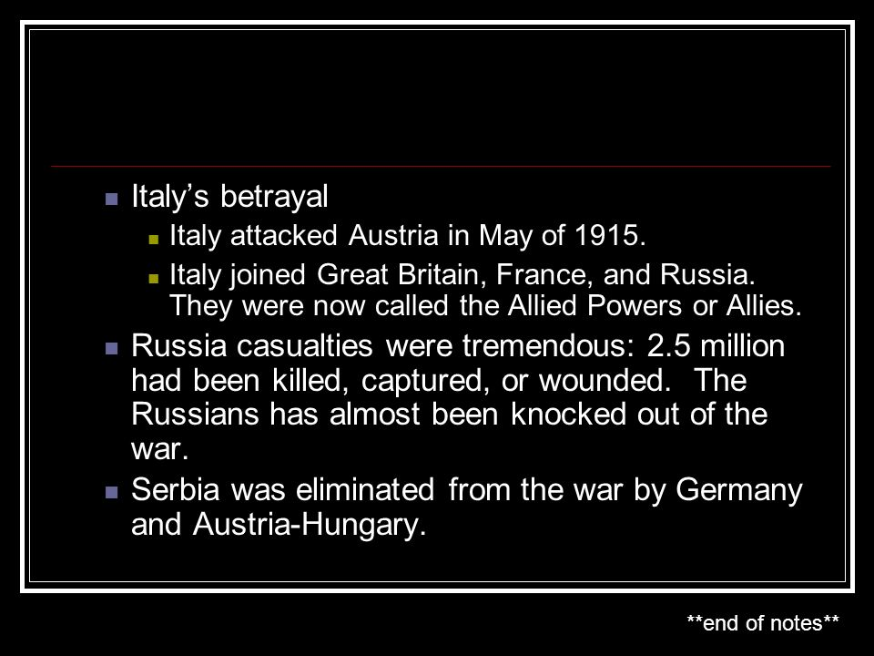 Serbia was eliminated from the war by Germany and Austria-Hungary.