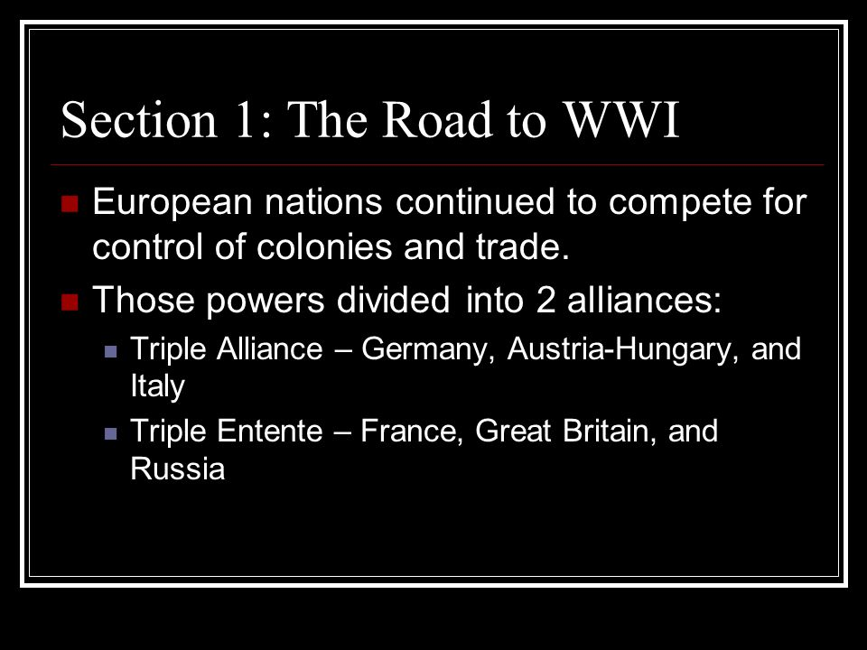 Section 1: The Road to WWI